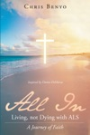 All In Living Not Dying With ALS