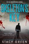 Skeletons Key Delta Crossroads Mystery Romance