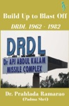 Build Up To Blast Off DRDL 1962 To 1982