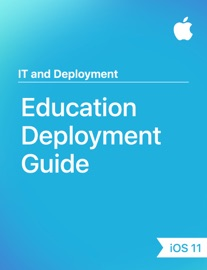 Education Deployment Guide - Apple Education Book