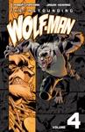 The Astounding Wolf-Man Vol 4