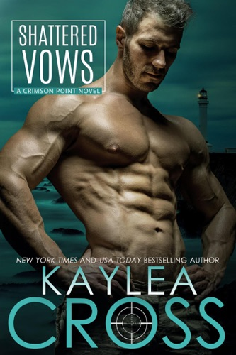 Kaylea Cross - Shattered Vows