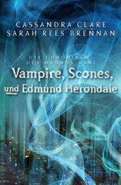 Vampire, Scones und Edmund Herondale PDF Download