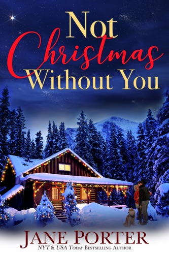 Jane Porter - Not Christmas Without You