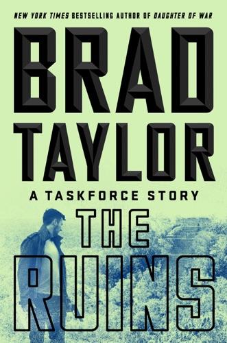 Brad Taylor - The Ruins
