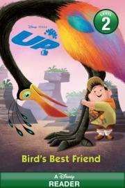 UP:  Bird's Best Friend - Disney Book Group