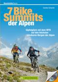 7 Bike-Summits der Alpen mit dem Mountainbike