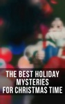 The Best Holiday Mysteries For Christmas Time