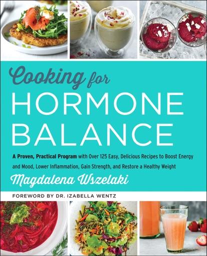 Cooking for Hormone Balance - Magdalena Wszelaki