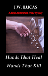 Hands That Heal: Hands That Kill