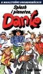 Dante 27 - Splash I Planeten Dante