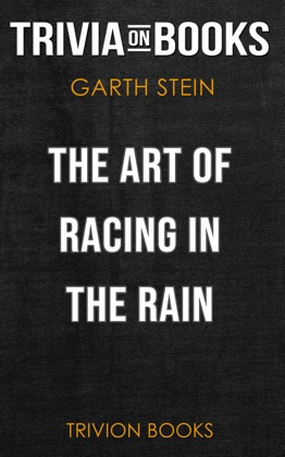 The Art of Racing in the Rain: A Novel by Garth Stein (Trivia-On-Books) image