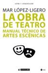 La Obra De Teatro Manual Tcnico De Artes Escnicas