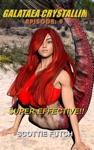 Galataea Crystallim Episode 9 Super Effective