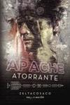 El Apache Atorrante