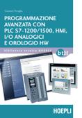 Programmazione avanzata con PLC S7-1200/1500, HMI, I/O analogici e orologio HW