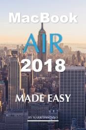 MacBook Air 2018: Made Easy