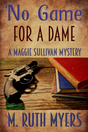 No Game for a Dame - M. Ruth Myers book summary