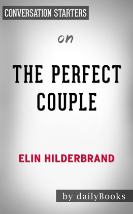 The Perfect Couple by Elin Hilderbrand: Conversation Starters image