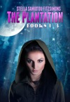 The Plantation Series Books 1-3