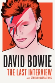 David Bowie The Last Interview