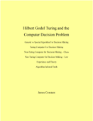 Hilbert Godel Turing and the Computer Decision Problem