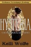 Hysteria A Victorian Medical Exam Erotica