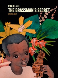 Kwajo And The Brassman S Secret
