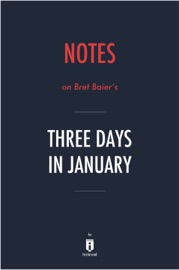 Notes On Bret Baier S Three Days In January