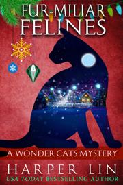 Fur-miliar Felines - Harper Lin book summary