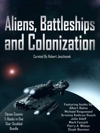 Aliens Battleships And Colonization