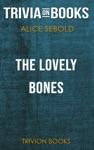 The Lovely Bones By Alice Sebold Trivia-On-Books
