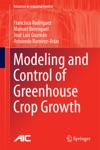 Modeling And Control Of Greenhouse Crop Growth