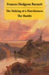 The Making Of A Marchioness  The Shuttle 2 Unabridged Classic Romances