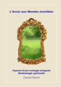Download and Read Online L'accès aux mondes invisibles
