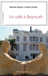 Un Caf  Beyrouth