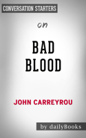 Daily Books - Bad Blood: Secrets and Lies in a Silicon Valley Startup by John Carreyrou: Conversation Starters artwork