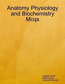 Anatomy Physiology And Biochemistry Mcqs