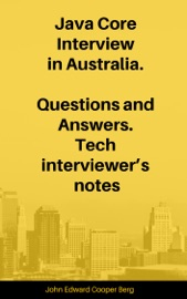 Java Core Interview In Australia Questions And Answers Tech Interviewer S Notes