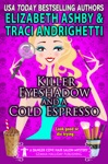 Killer Eyeshadow And A Cold Espresso A Danger Cove Hair Salon Mystery