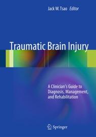 Traumatic Brain Injury - Jack W. Tsao