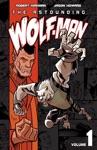 The Astounding Wolf-Man Vol 1