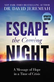 Escape the Coming Night book