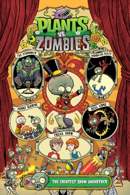 Plants vs  Zombies Volume 9: The Greatest Show Unearthed