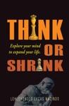 Think Or Shrink