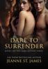 Dare to Surrender - Jeanne St. James