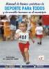 Manual De Buenas Prácticas De Deporte Para Todos Y Desarrollo Humano En El Municipio