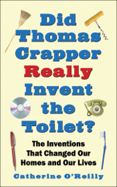 Did Thomas Crapper Really Invent the Toilet? book