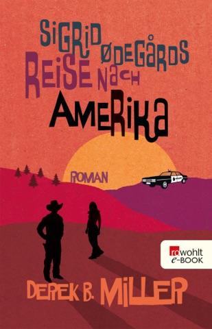 Sigrid Ødegårds Reise nach Amerika PDF Download