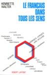 Le Franais Dans Tous Les Sens